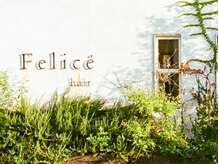 フェリーチェヘアー(Felice' hair)