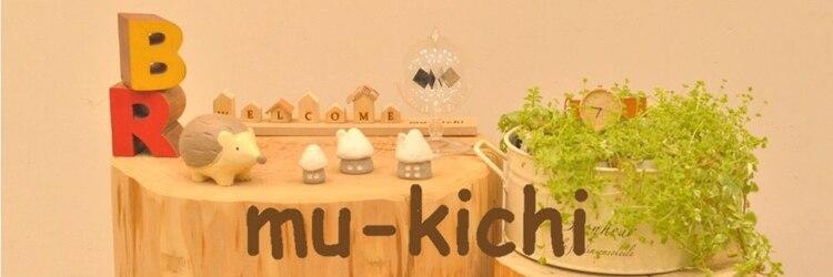 ムーキチ 吉祥寺(mu-kichi)のサロンヘッダー