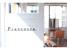 フランチェスカ(Francesca)の雰囲気(ビルの3階、席数たった3席の西海岸風サロンです。)