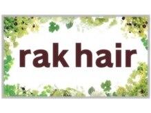 ラクヘアー 姪浜店(rak hair)