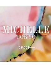 ミッシェルバイアフロート(Michelle by afloat)MICHELLE TOKYO