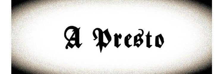 アプレスト(A Presto)のサロンヘッダー