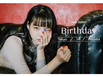 バースデイ 拝島店(Birthday)の写真