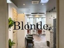 ブロンド(Blonde.)