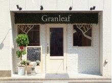 グランリーフ(Hair&Make Granleaf)