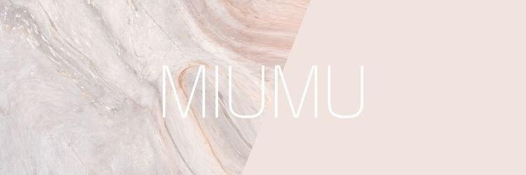 ミウム (MIUMU)のサロンヘッダー