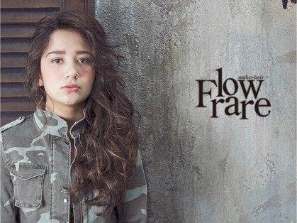 フロー レア Flow rare 画像