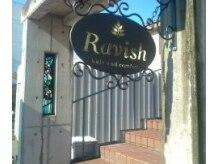 ラヴィッシュ(Ravish)の雰囲気(ようこそRavishへ♪)