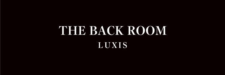 ラグシス ザ バックルーム(LUXIS THE BACK ROOM)のサロンヘッダー