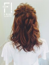 ヘアーメイクアンドネイル エフプラス(hairmake&nail F PLUS)【F PLUS!-エフプラス-】ふんわりハーフアップ