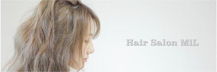 ヘアーサロン ミル(hair salon MiL)のサロンヘッダー