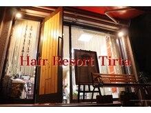 hair resort Tirta【ティルタ】