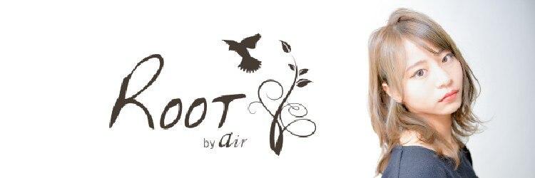 ルートバイエアー(Root by air)のサロンヘッダー