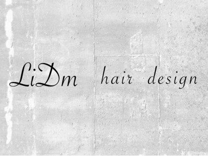 LiDm hair design【リドムヘアデザイン】