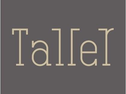 タイェール(Taller)の写真