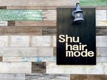 シュー ヘア モード(Shu hair mode)