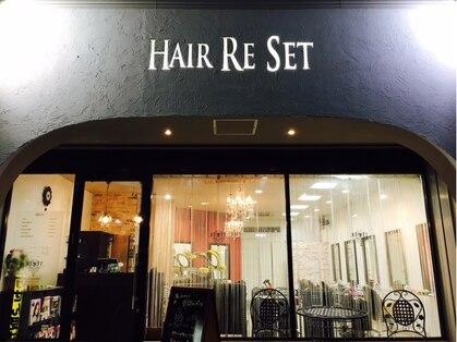 ヘアーリセット(HAIR RE SET)の写真