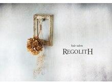 ヘアサロン レゴリス(hair salon REGOLITH)