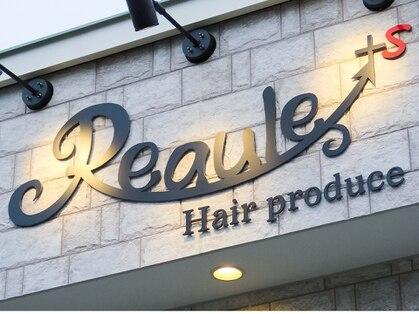 Reaule+s hair produce【リュール】