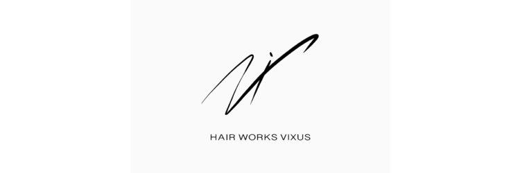 ヘアーワークスヴィクサス 諫早店(HAIR WORKS VIXUS)のサロンヘッダー