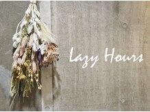 レイジーアワーズ(Lazy Hours)