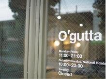 オーガッタ(O'gutta)の雰囲気(O'gutta)