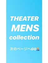 THEATER MENS Collection