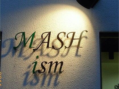 マッシュイズム(MASH ism)の写真