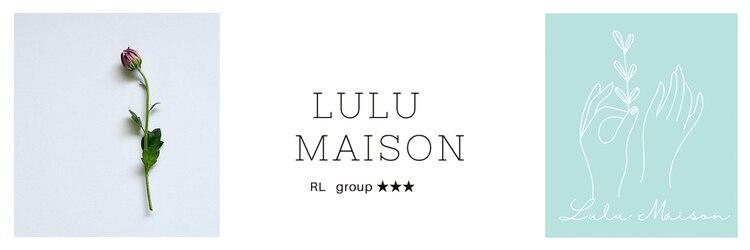 ルル メゾン(Lulu maison)のサロンヘッダー