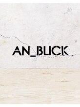 アンブリック(AN_BLICK)AN_BLICK