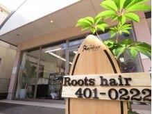 ルーツ ヘアー(Roots hair)
