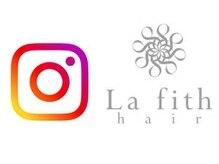 Lafith hair 公式instagram更新中!