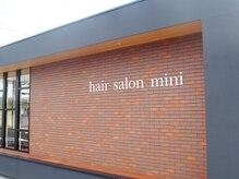 ヘア サロン ミニ(hair salon mini)