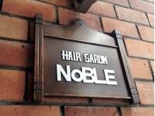 NOBLE 【ノーブル】