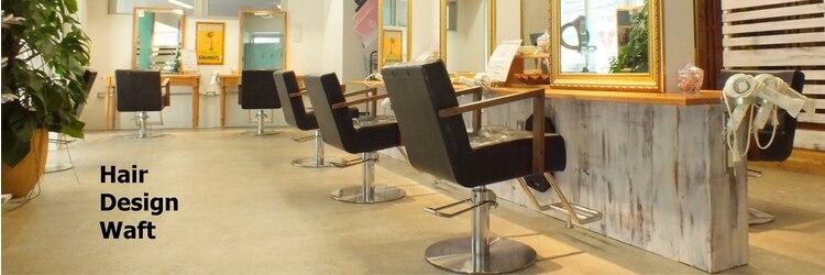 ワフト 千葉店(Hair Design Waft)のサロンヘッダー