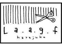 ラフ(La.a.g.f)