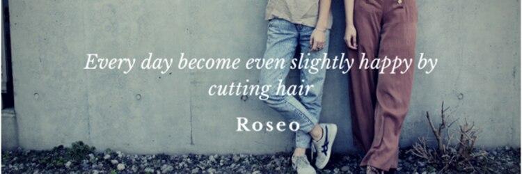 ロゼオ(Roseo)のサロンヘッダー