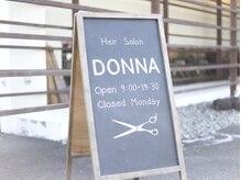 ヘアサロン ドンナ 香芝真美ケ丘(DONNA)の雰囲気(スタッフの手書きの看板が目印です♪)
