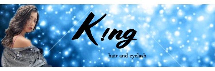 キング ヘアーアンドアイラッシュ(K!ng hair&eyelash)のサロンヘッダー
