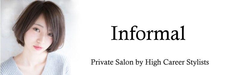 インフォーマル(Informal)のサロンヘッダー