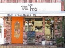 HAIR Green Grass ITO 【ヘアーグリーングラス イトウ】