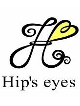ヒップスアイズ(Hip's eyes)Hip's eyes