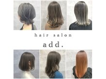 アッド(hair salon add.)