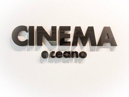シネマ オセアノ(CINEMA oceano)の写真