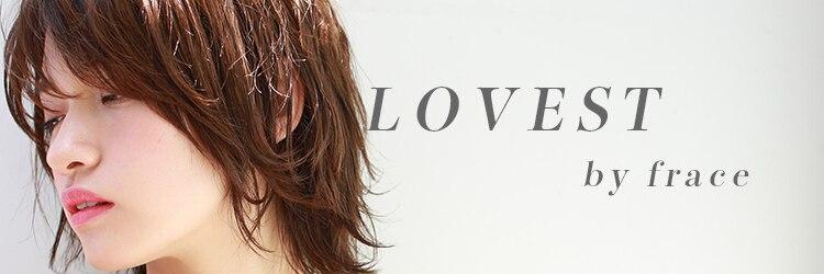ラヴェストバイフレイス(LOVEST by frace)のサロンヘッダー