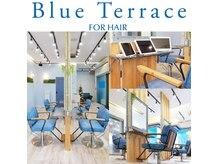 ブルー テラス フォー ヘアー(Blue Terrace for hair)