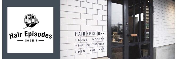 ヘア エピソード(Hair Episodes)のサロンヘッダー