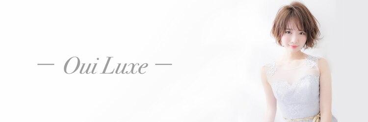 ウィ ラグゼ 北千住店(Oui luxe)のサロンヘッダー