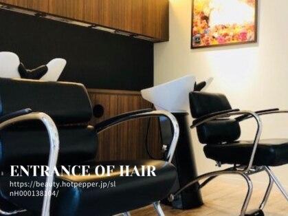 エントランスオブヘアー(ENTRANCE OF HAIR)の写真