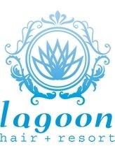 ヘアリゾート ラグーン(hair+resort lagoon)lagoon style